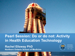 Pearl Session: Do or do not: Activity in Health Education PowerPoint PPT Presentation