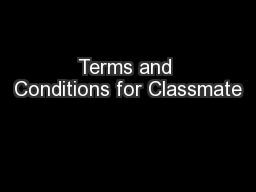 Terms and Conditions for Classmate