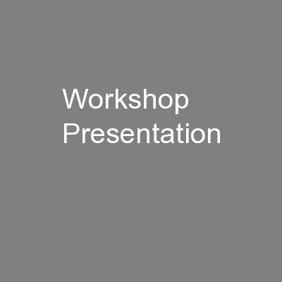 Workshop Presentation