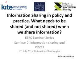 Information Sharing in policy and practice. What needs to b