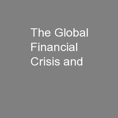 The Global Financial Crisis and