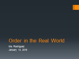 Order in the Real World
