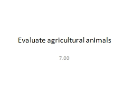 Evaluate agricultural animals