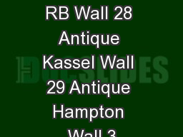 Walls Antique RB Wall 28 Antique Kassel Wall 29 Antique Hampton Wall 3