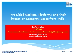 Two-Sided Markets, Platforms and their impact on Economy: C PowerPoint PPT Presentation