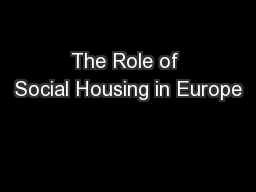The Role of Social Housing in Europe