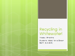 Recycling in Whitewater! PowerPoint PPT Presentation