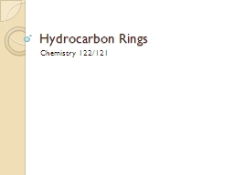 Hydrocarbon Rings PowerPoint PPT Presentation