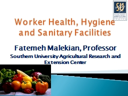 Worker Health, Hygiene and Sanitary Facilities PowerPoint PPT Presentation