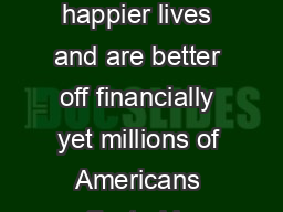 People with health insurance coverage live longer healthier happier lives and are better off financially yet millions of Americans affected by mental illness cannot get insurance to cover needed menta