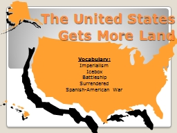 The United States Gets More Land