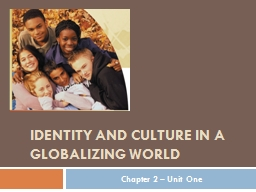 Identity and Culture in a globalizing world