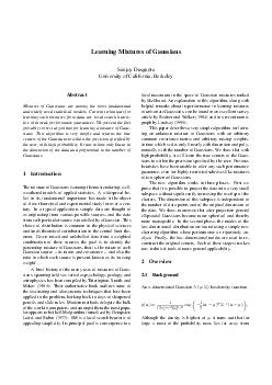 Learning Mixtures of Gaussians Sanjoy Dasgupta University of California Berkeley Abstract Mixtures of Gaussians are among the most fundamental and widely used statistical models