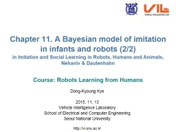 Chapter 11. A Bayesian model of imitation in infants and ro
