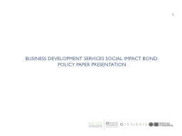 Business Development Services Social Impact Bond: Policy Pa