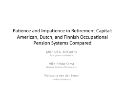 Patience and Impatience in Retirement Capital: PowerPoint PPT Presentation