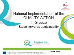 This work is part of the Joint Action on Improving Quality