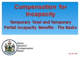 Temporary Total and Temporary Partial Incapacity Benefits -