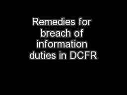 Remedies for breach of information duties in DCFR PowerPoint PPT Presentation