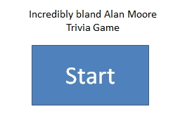 Incredibly bland Alan Moore Trivia Game PowerPoint PPT Presentation