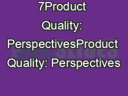 7Product Quality: PerspectivesProduct Quality: Perspectives• OBP