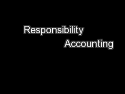 Responsibility                        Accounting PowerPoint PPT Presentation