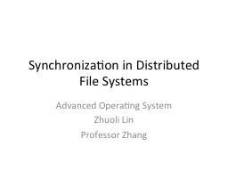 Synchronization in Distributed File Systems