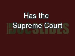 Has the Supreme Court