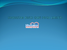 HINDUSTAN BUILD CARE INFRA LIMITED PowerPoint PPT Presentation