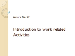 Introduction to work related Activities PowerPoint PPT Presentation
