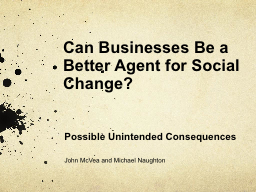 Can Businesses Be a Better Agent for Social Change? PowerPoint Presentation, PPT - DocSlides