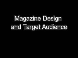 Magazine Design and Target Audience