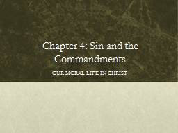 Chapter 4: Sin and the Commandments PowerPoint PPT Presentation