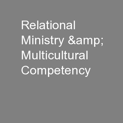 Relational Ministry & Multicultural Competency