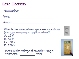 What is the voltage in a typical electrical circuit (the ty