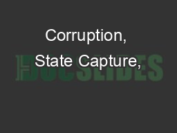 Corruption, State Capture,