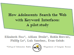 How Adolescents Search the Web with Keyword Interfaces: