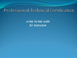 Professional-Technical Certification