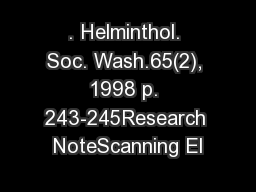 . Helminthol. Soc. Wash.65(2), 1998 p. 243-245Research NoteScanning El