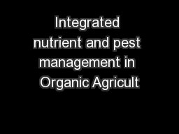 studies on organics and integrated nutrients Organic matter technologies for integrated nutrient management in  areas of  future research priority for smallholder farms in southern africa were identified,.