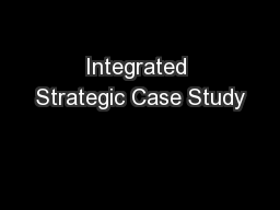 Integrated Strategic Case Study