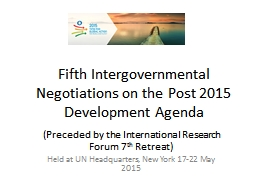 Fifth Intergovernmental Negotiations on the Post 2015 Devel