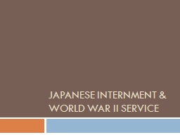 JAPANESE internment & world War II Service