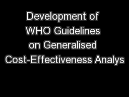 Development of WHO Guidelines on Generalised Cost-Effectiveness Analys