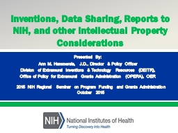 Inventions, Data Sharing, Reports to NIH, and other Intelle