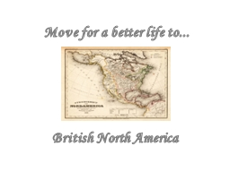 Move for a better life to...