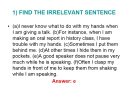 1) FIND THE IRRELEVANT SENTENCE