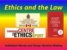 Ethics and the Law PowerPoint PPT Presentation