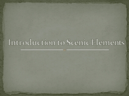 Introduction to Scenic Elements