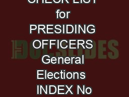CHECK LIST for PRESIDING OFFICERS General Elections  INDEX No